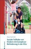 Soziale Teilhabe von Kindern mit komplexer Behinderung in der Kita (eBook, PDF)
