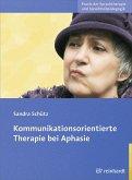 Kommunikationsorientierte Therapie bei Aphasie (eBook, PDF)