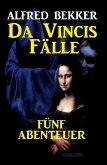 Da Vincis Fälle: Fünf Abenteuer (eBook, ePUB)