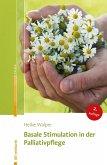 Basale Stimulation in der Palliativpflege (eBook, PDF)