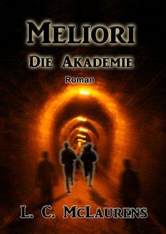 Meliori (eBook, ePUB) - McLaurens, L. C.