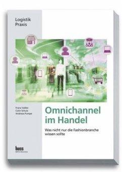 Omnichannel im Handel - Vallée, Franz; Schulz, Colin; Pumpe, Andreas