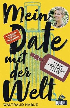 Mein Date mit der Welt (eBook, ePUB) - Hable, Waltraud