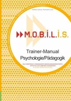 M.O.B.I.L.I.S. Trainer-Manual Psychologie/Pädagogik