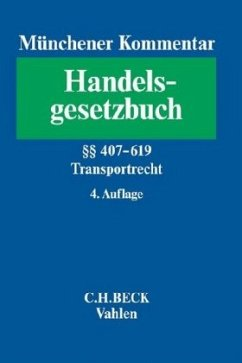 Münchener Kommentar zum Handelsgesetzbuch Bd. 7: Transportrecht
