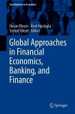 Global Approaches in Financial Economics, Banking, and Finance