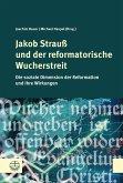 Jakob Strauß und der reformatorische Wucherstreit (eBook, ePUB)