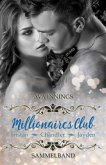 Sammelband Millionaires Club - Tristan   Chandler   Jayden