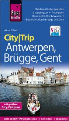 Reise Know-How CityTrip Antwerpen, Brügge, Gent - Schenk, Günter
