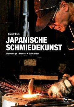 Japanische Schmiedekunst - Dick, Rudolf