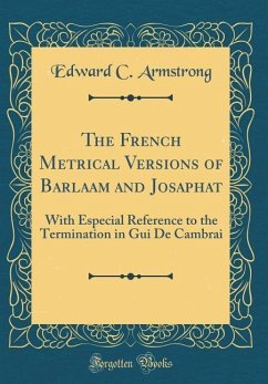 The French Metrical Versions of Barlaam and Josaphat