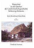Wegweiser zu den Quellen der Landwirtschaftsgeschichte Schleswig-Holsteins