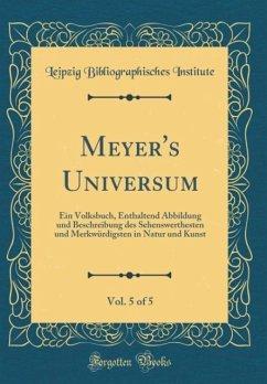 Meyer's Universum, Vol. 5 of 5