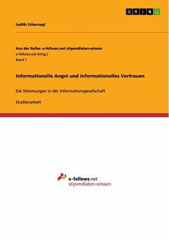 Informationelle Angst und informationelles Vertrauen (eBook, ePUB)
