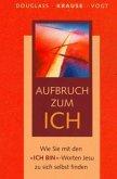 Aufbruch zum ICH (eBook, ePUB)
