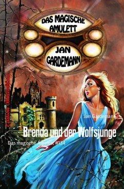 Brenda und der Wolfsjunge (eBook, ePUB)