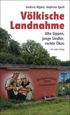 Völkische Landnahme (eBook, ePUB) - Röpke, Andrea; Speit, Andreas