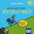 Müssen macht müde - Wollen macht wach! (MP3-Download)