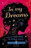 In My Dreams. Wie ich mein Herz im Schlaf verlor (Mängelexemplar)