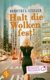 Halt die Wolken fest (Liebesroman, Drama) (eBook, ePUB)