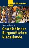 Geschichte der Burgundischen Niederlande (eBook, PDF)