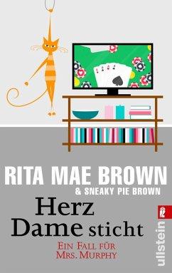 Herz Dame sticht / Ein Fall für Mrs. Murphy Bd.5 (eBook, ePUB) - Brown, Rita Mae; Brown, Sneaky Pie