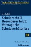 Schuldrecht II - Besonderer Teil 1: Vertragliche Schuldverhältnisse (eBook, ePUB)