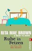 Ruhe in Fetzen / Ein Fall für Mrs. Murphy Bd.2 (eBook, ePUB)