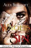 The Wages of Sin (Unquiet Spirits, #1) (eBook, ePUB)