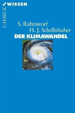 Der Klimawandel - Rahmstorf, Stefan; Schellnhuber, Hans Joachim