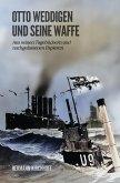 Otto Weddigen und seine Waffe (eBook, ePUB)