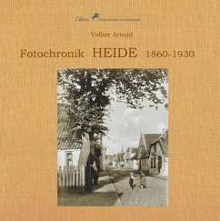 Fotochronik Heide 1860 bis 1930 (eBook, ePUB)