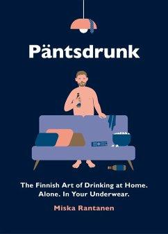 Pantsdrunk (eBook, ePUB)