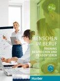 Menschen im Beruf - Training Besprechen und Präsentieren