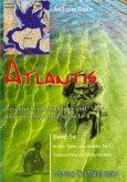 Atlantis aus aktueller hellsichtiger und naturwissenschaftlicher Sicht
