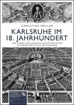 Karlsruhe im 18. Jahrhundert - Müller, Christina