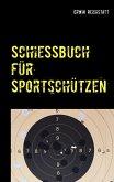 Schießbuch für Sportschützen