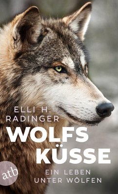 Wolfsküsse - Radinger, Elli H.
