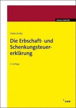Die Erbschaft- und Schenkungsteuererklärung - Halaczinsky, Raymond