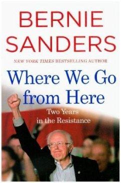 Where We Go from Here - Sanders, Bernie