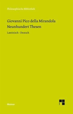 Neunhundert Thesen (eBook, PDF) - Pico Della Mirandola, Giovanni