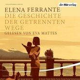 Die Geschichte der getrennten Wege / Neapolitanische Saga Bd.3 (MP3-Download)