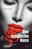Der magische Kuss (eBook, ePUB)
