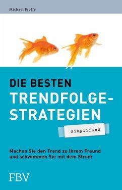 Die besten Trendfolgestrategien - simplified (eBook, PDF) - Proffe, Michael