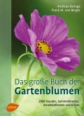 Das große Buch der Gartenblumen (eBook, ePUB)