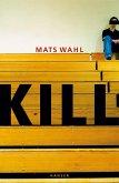 Kill (eBook, ePUB)
