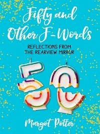 Fifty and Other F-Words (eBook, ePUB)