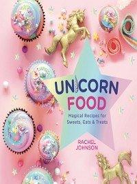 Unicorn Food (eBook, ePUB)