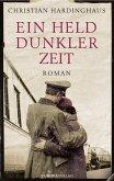 Ein Held dunkler Zeit (eBook, ePUB)