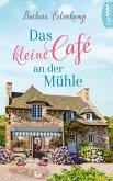 Das kleine Café an der Mühle (eBook, ePUB)